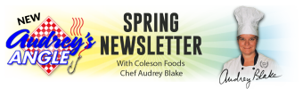 Coleson Foods Audrey's Angle Spring Newsletter