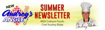 Coleson Foods Audrey's Angle Summer Newsletter