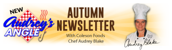 Coleson Foods Audrey's Angle Autumn Newsletter