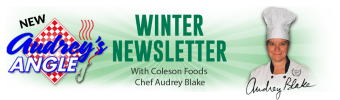 Coleson Foods Audrey's Angle Winter Newsletter